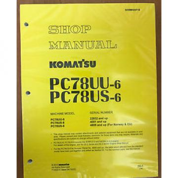Komatsu Liechtenstein  Service PC78US-6, PC78UU-6 Shop Repair Manual Book