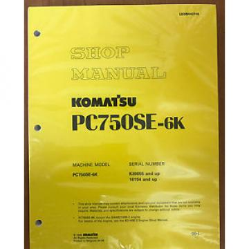 Komatsu Andorra  PC750SE-6K Service Shop Manual Repair Book