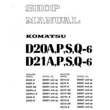 Komatsu Uruguay Bulldozer D20P-6 D21P-6 D20 D21A P S Q 6 Service Repair  Shop Manual