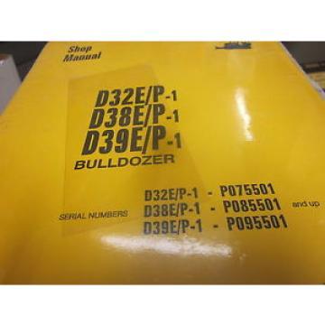 Komatsu Gibraltar D32E P-1 D38E P-1 D39E P-1 Bulldozer Repair Shop Manual