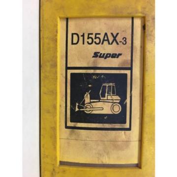 Komatsu Gibraltar D155AX-3 SUPER SERVICE SHOP REPAIR MANUAL BULLDOZER TRACTOR DOZER GUIDE
