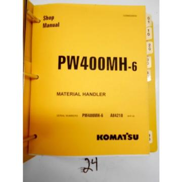 Komatsu Oman PW400MH-6 Material Handler Shop Service Manual  Serial #'s A84210-up