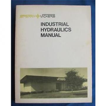 Sperry Vietnam Vickers Industrial Hydraulics Manual 1977 Twelfth Printing