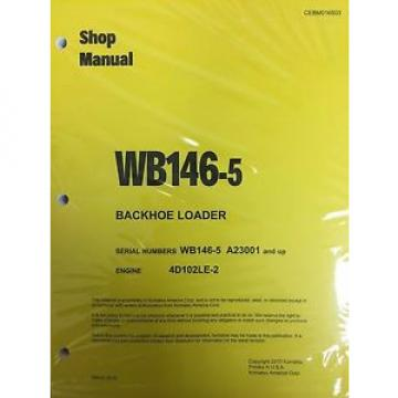 Komatsu Mauritius  WB146-5 Backhoe Loader Shop Manual Repair Loader A23001 AND UP SERIAL