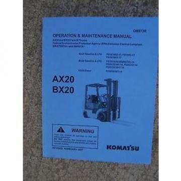2007 SolomonIs Komatsu AX20 BX20 Forklift Truck Gasoline Diesel LPG Operation Manual  V