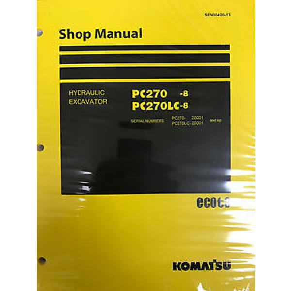Komatsu Slovenia  PC270-8 PC270LC-8 Service Repair Printed Manual #1 image