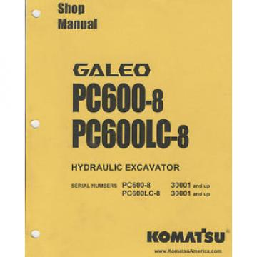 Komatsu Netheriands  Galeo Hydraulic Excavator Shop Manual-PC600-8/PC600LC-8 for S/N 30001 +