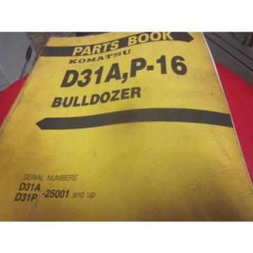 Komatsu Luxembourg  D31A P-16 Bulldozer Parts Book Manual  S/N 25001-Up