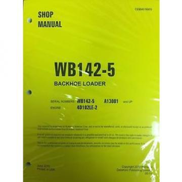 Komatsu Fiji WB142-5 Backhoe Loader Shop Manual Repair Loader A13001 AND UP SERIAL