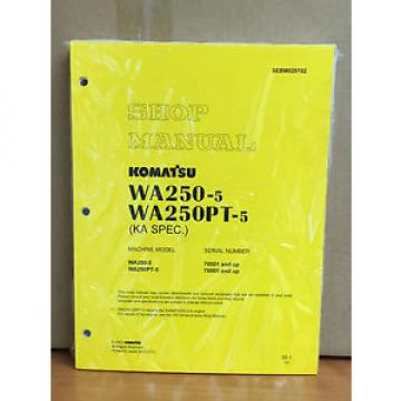 Komatsu Gibraltar  WA250-5, WA250PT-5 (KA Spec.) Wheel Loader Shop Service Repair Manual