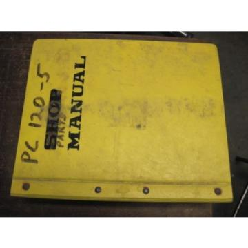 OEM Fiji  KOMATSU PC120-5 PARTS Catalog Manual Book