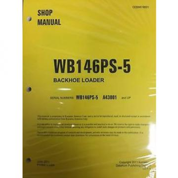 Komatsu Swaziland  WB146PS-5 Backhoe Loader Shop Manual Repair Loader A43001 AND UP SERIAL
