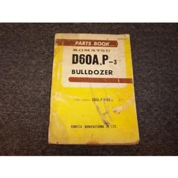 Komatsu Brazil  D60A-3 D60P-3 Bulldozer Dozer Crawler Tractor Parts Catalog Manual 8257-