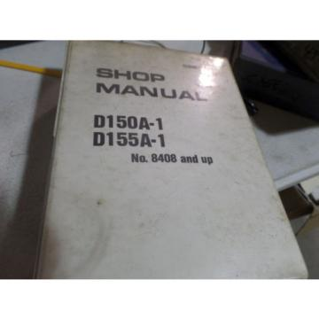 KOMATSU Honduras  D150A-1 D155A-1 DOZER SHOP MANUAL S/N 8408, 15001 & UP