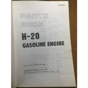 KOMATSU United States of America  H-20 FORKLIFT ENGINE PARTS BOOK H20-PNE5