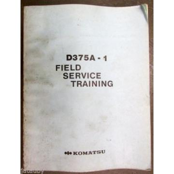 Vintage Fiji  original KOMATSU D375A-1 FIELD SERVICE TRAINING MANUAL Engine & More !!!