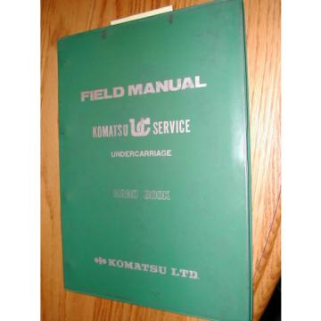 Komatsu Guinea  UNDERCARRIAGE FIELD SERVICE SHOP REPAIR MANUAL GUIDE KUC HAND BOOK
