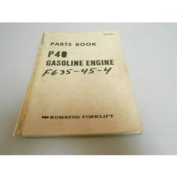 Komatsu Niger Forklift P40 Gasoline Engine Parts Book # P40-PNE1
