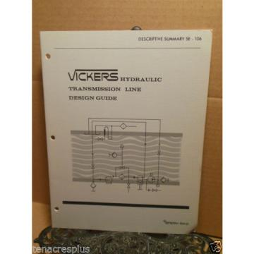 Vickers Guinea  Hydraulic Transmission Line Design Guide SE 106 Sperry Rand Sizes Weight