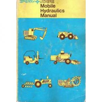Sperry Rep.  Vickers Mobile Hydraulics Manual M-2990 1st Edition 1967