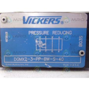 VICKERS Gambia  DGMX2-3-PP-BW-S-40 PRESSURE REDUCING VALVE Origin NO BOX