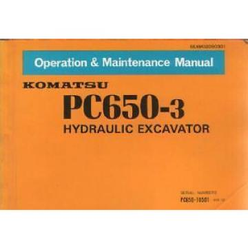 KOMATSU Gibraltar  HYDRAULIC EXCAVATOR PC650-3 OPERATORS MANUAL -DE1 **GENUINE**