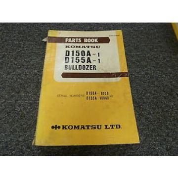 Komatsu Burma  D150A-1 D155A-1 Bulldozer Dozer Part Catalog Manual Manual
