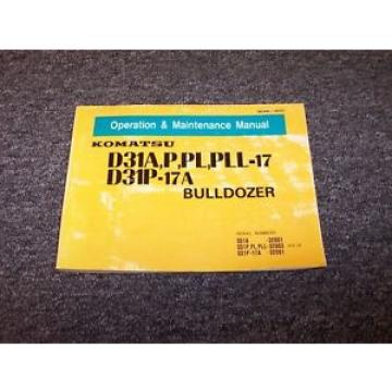 Komatsu Rep.  D31A-17 D31P-17 Bulldozer Dozer Owner Operator Maintenance Manual Guide
