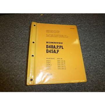 Komatsu Slovenia D45A-1 D45P-1 Bulldozer Dozer Shovel Shop Service Repair Manual