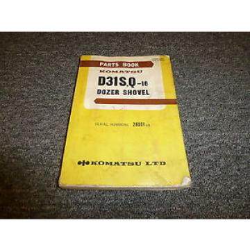 KOMATSU Andorra  D31S-16 D31Q-16 Dozer Shovel Parts Catalog Manual Guide Book 28001-Up