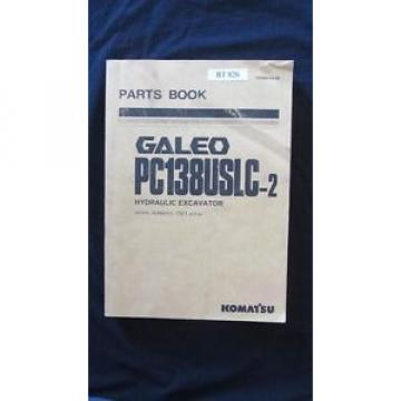Komatsu Burma  Galeo PC138USLC-2 Hydraulic Excavator Parts Manual Book Catalog