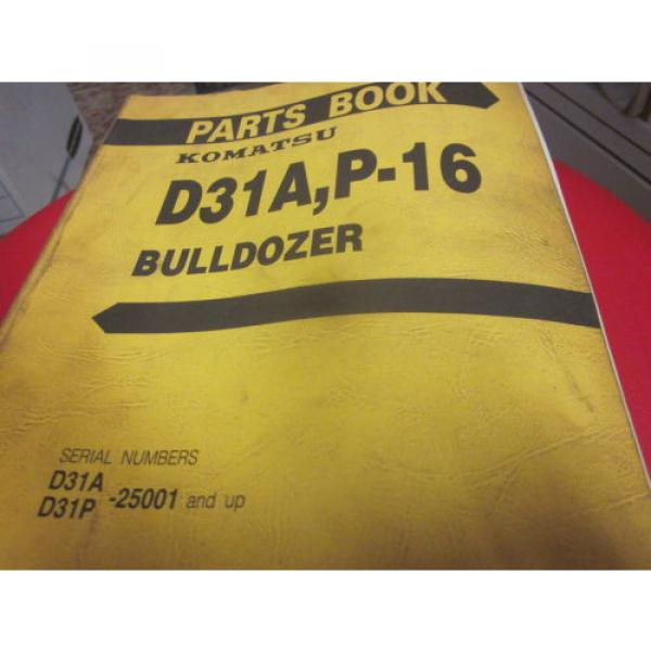 Komatsu Luxembourg  D31A P-16 Bulldozer Parts Book Manual  S/N 25001-Up #1 image