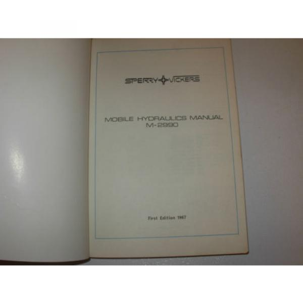 Vickers Reunion  Mobile Equipment Hydraulics Manual , 1st Edition , issued 1697 #2 image